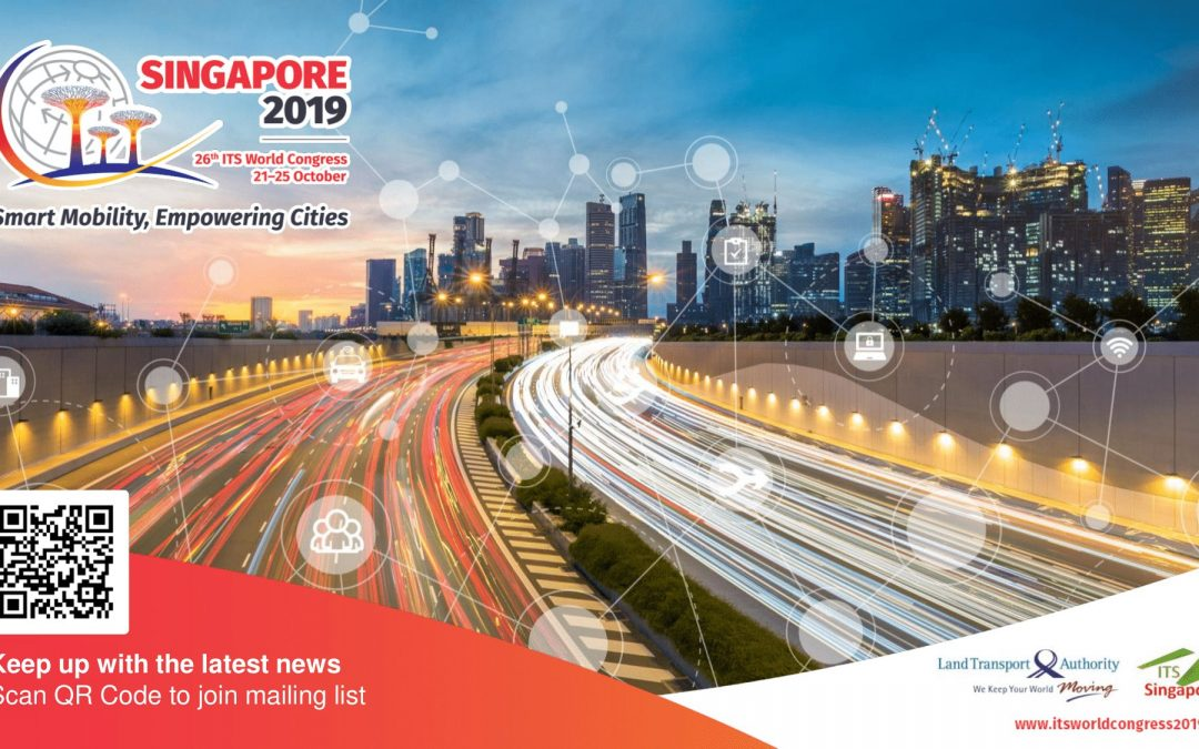 26th ITS World Congress | 21- 25 October, 2019 | Singapore